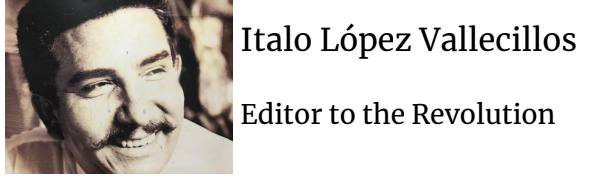 Italo López Vallecillos, Editor to the Revolution